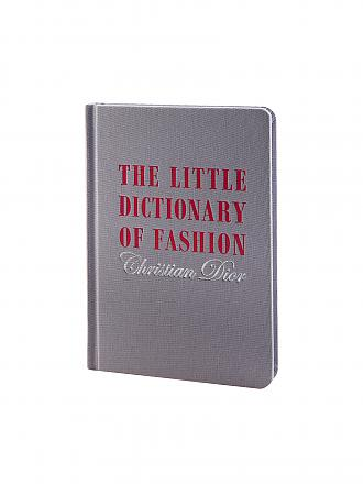 Harry N. Abrams | Buch - The Little Dictionary of Fashion: A Guide to Dress Sense for Every Woman (Christian Dior)