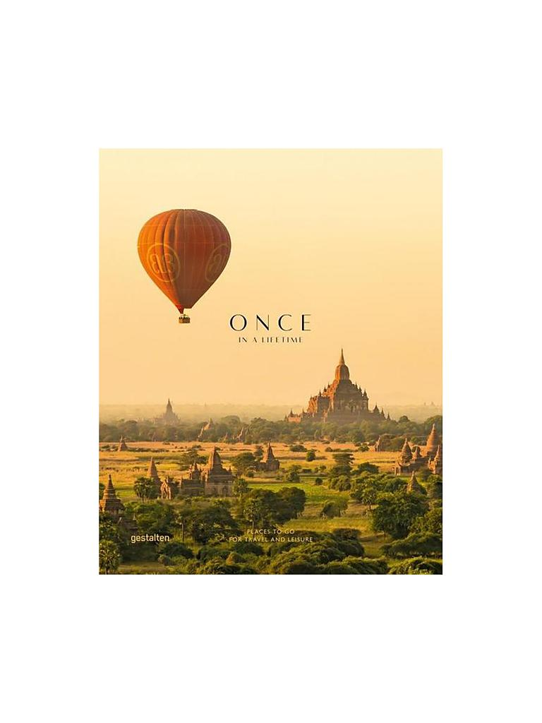 GESTALTEN VERLAG | Once in a Lifetime Vol. 2: Places to Go for Travel and Leisure (Clara le Fort ) | 999
