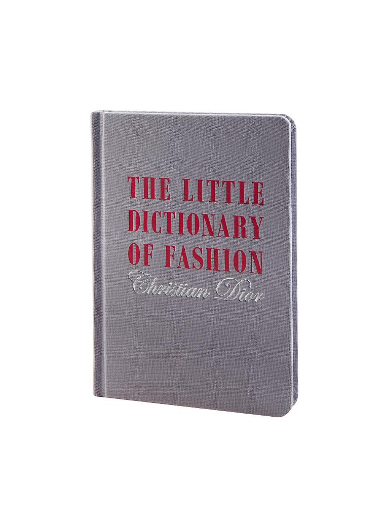 Harry N. Abrams | Buch - The Little Dictionary of Fashion: A Guide to Dress Sense for Every Woman (Christian Dior) | 999
