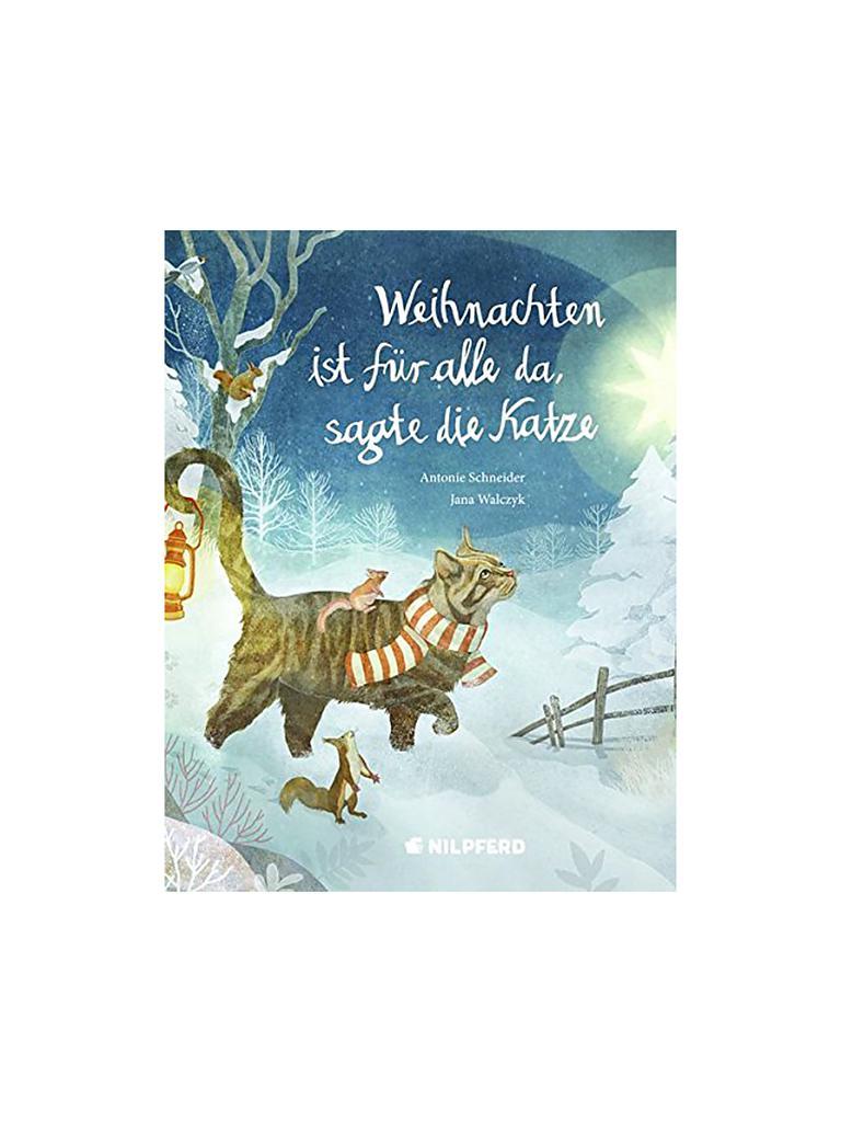 Weihnachten Ist.Buch Weihnachten Ist Für Alle Da Sagte Die Katze Gebundene Ausgabe