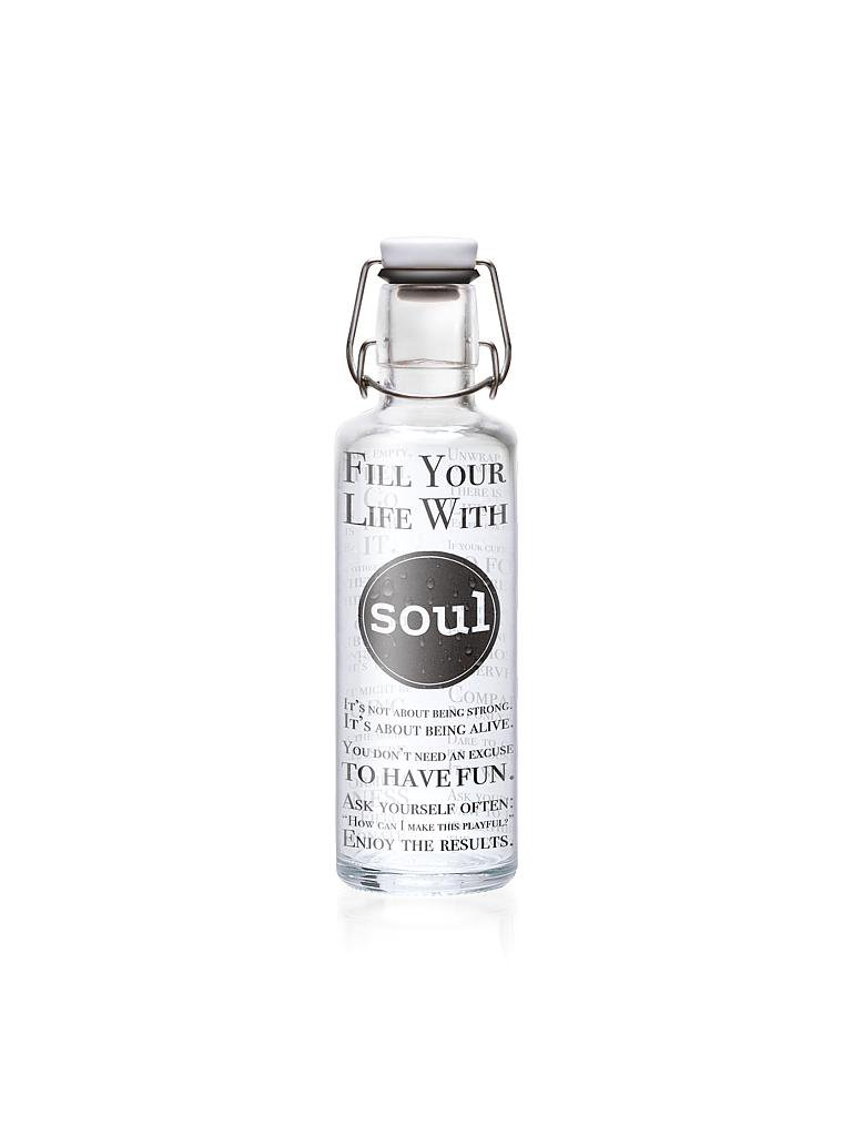 "SOULBOTTLE | Trinkflasche ""Fill your life with Soul"" 0,6l 